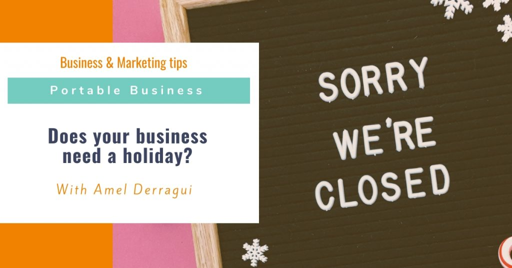 Does your business need a holiday