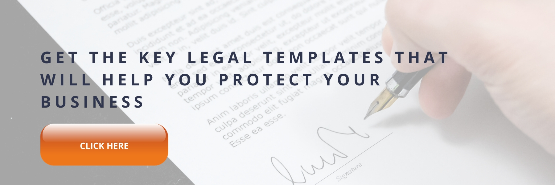 Get the key legal templates that will help you protect your business