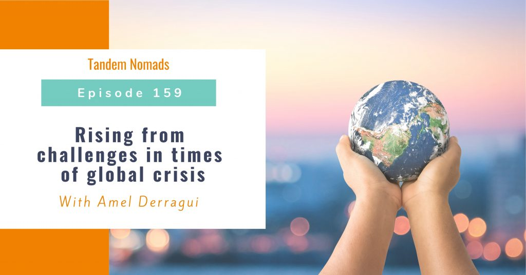 Rising from challenges in times of global crisis
