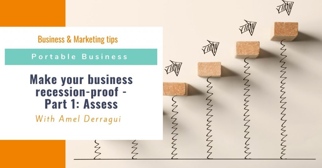 Make your business recession-proof - Part 1: Assess