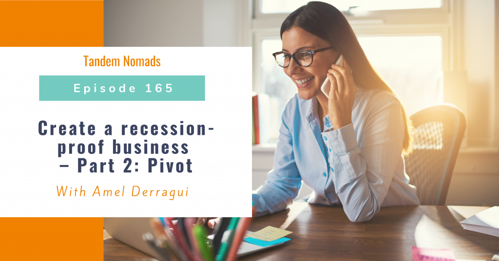 Create a recession-proof business – Part 2: Pivot