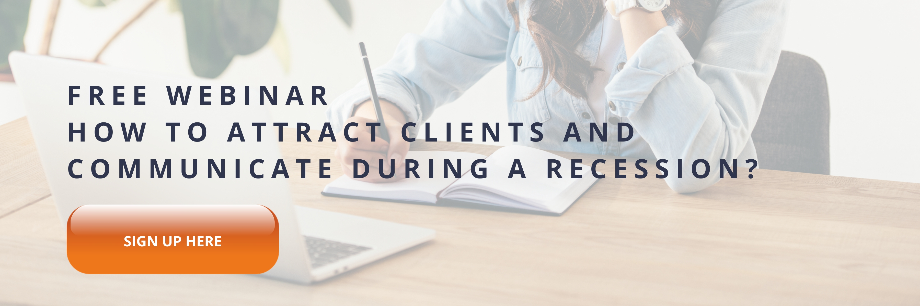 How to attract clients and communicate during a recession?