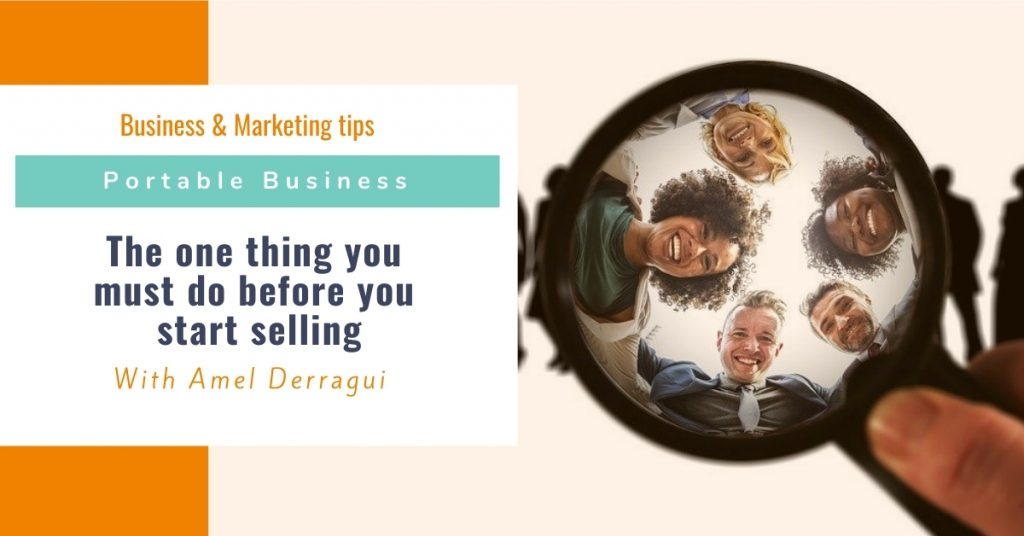 The one thing you must do before you start selling