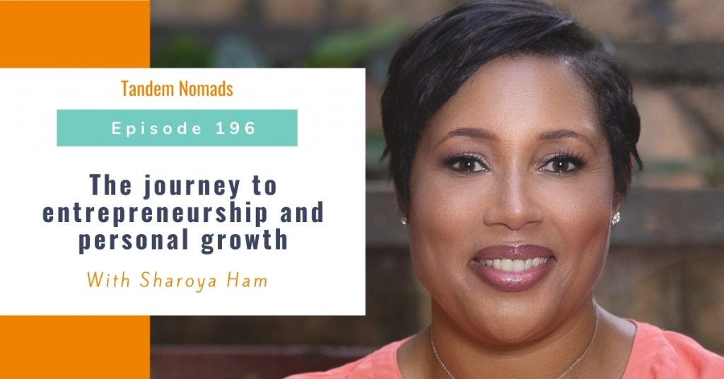 The journey to entrepreneurship and personal growth – With Sharoya Ham