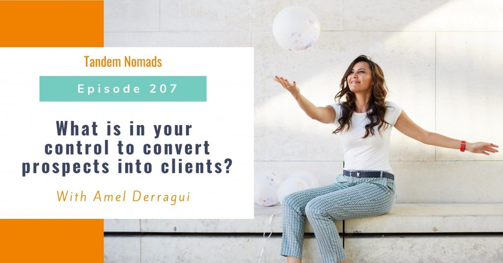 TN207 What is in your control to convert prospects into clients