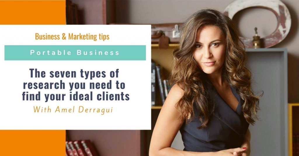 The seven types of research you need to find your ideal clients
