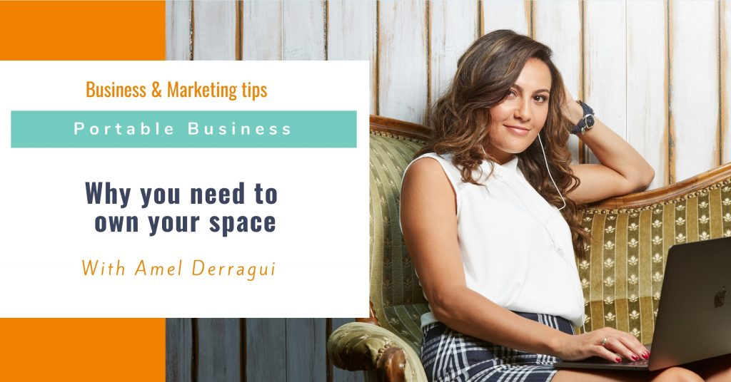 Why you need to own your space