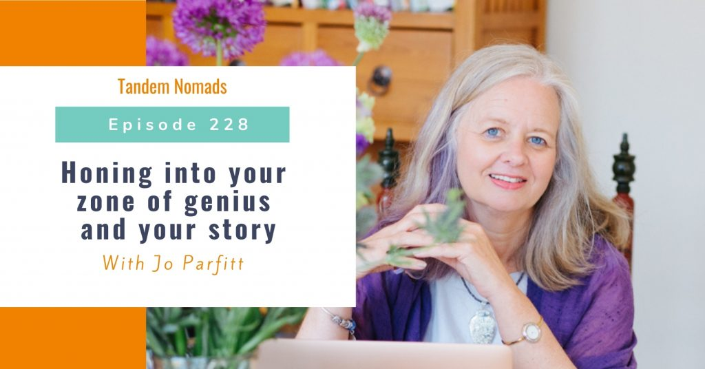 Honing into your zone of genius and your story – With Jo Parfitt