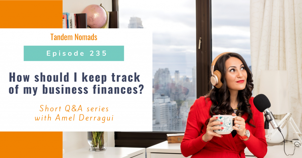 How should I keep track of my business finances