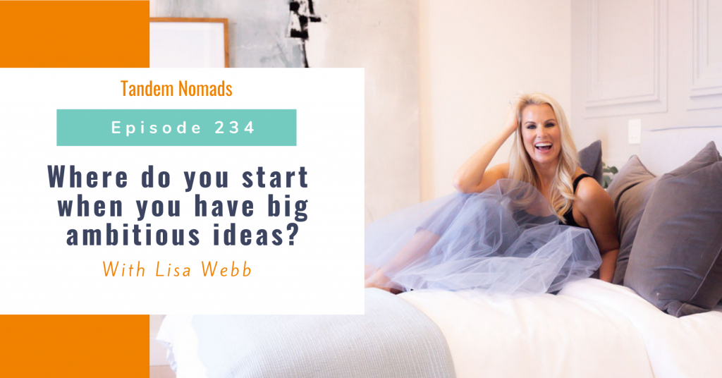 Where do you start when you have big ambitious ideas?