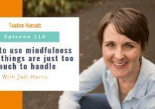 mindfulness meditation Tandem Nomads podcast TN110