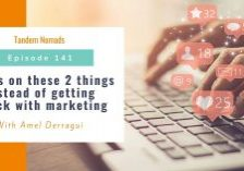 Focus on these 2 things instead of getting stuck with marketing