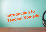 Introduction to Tandem Nomads