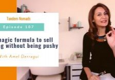 TN107: The magic formula to sell anything without being pushy