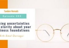TN203 Turning uncertainties into clarity about your business foundations