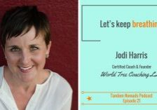practicing mindfulness podcast tandem nomads jodi harris